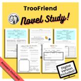 TrooFriend by Kirsty Applebaum: Printable + Digital Novel Study