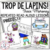 Trop de lapins! Compréhension de lecture (French Close Reading Lesson Plans)