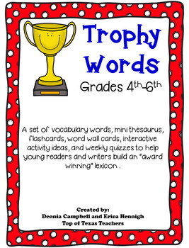 Trophy Words 4th-6th: A Program to Build Award Winning Vocabulary Using Synonyms