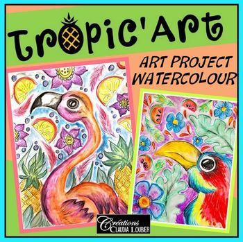 Tropic'Art - Art Project - Watercolours