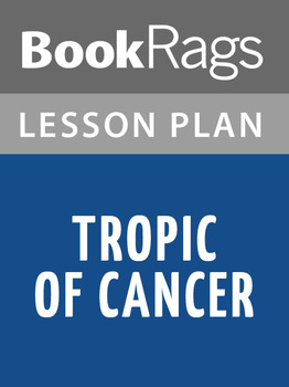 Tropic of Cancer Lesson Plans
