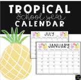 Tropical 2017-2018 School Calendar {EDITABLE}
