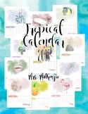 Tropical 2018 Calendar