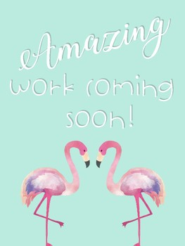 Tropical Amazing Work Coming Soon Posters