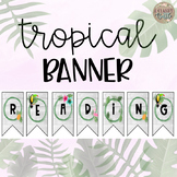 Tropical Banner-Editable!