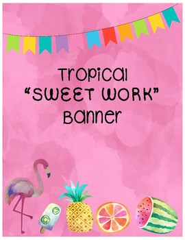 Tropical Banner for student work wall