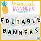 Tropical Banners EDITABLE