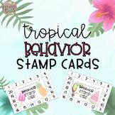 Tropical Behavior Stamp Cards
