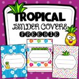 Tropical Binder Covers~ Editable