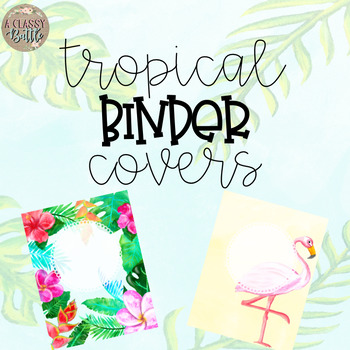 Tropical Binder Covers-Editable!