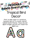 Tropical Bird Bulletin Board Letters (Printable)