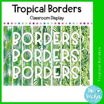 Tropical Borders - Classroom Display