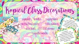 Tropical Class Decor