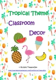 Tropical Class Decor - Back To School