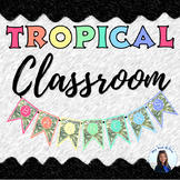 Tropical Classroom Banners