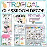 Tropical Classroom Decor EDITABLE