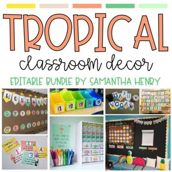 Tropical Classroom Decor Editable By Samantha Henry Tpt