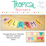 Tropical Classroom Decor | Editable Banners ONLY