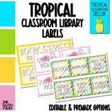 Tropical Classroom Decor: Library Labels for Book Bins *EDITABLE*