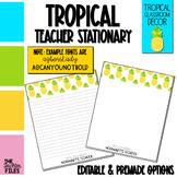 Tropical Classroom Decor: Teacher Stationary *Editable*