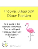 Tropical Classroom Posters