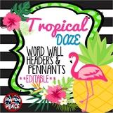 Tropical Daze (pineapple & flamingo) Word Wall Headers and