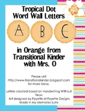 Tropical Dot Word Wall ABC's in Orange