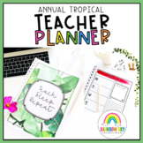 Tropical Editable Teacher Planner -  Annual {Teacher Binder}