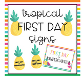 Tropical First Day Signs