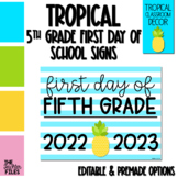 Tropical First Day of School Sign for Fifth (5th) Grade *E