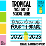 Tropical Theme First Day of School Sign for Fourth (4th) Grade *EDITABLE*