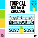 Tropical First Day of School Sign for Kindergarten *FREE*