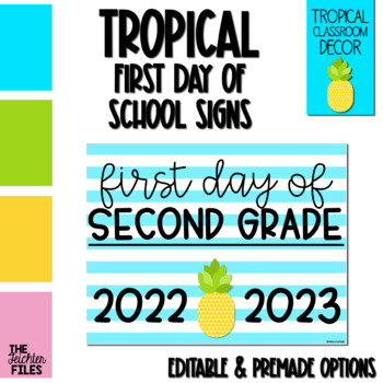 Tropical First Day of School Sign for Second (2nd) Grade *EDITABLE*