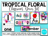 Tropical Floral Classroom Decor Set EDITABLE