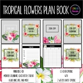 Tropical Flowers Teacher Planner 2018-2019