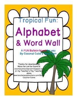 Tropical Fun Decor {Alphabet & Word Wall Bulletin Board}