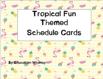 Tropical Fun Themed Schedule Cards (including EDITABLE cards)