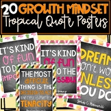 Tropical Growth Mindset Quote Posters!