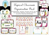 Tropical Classroom Organisation Pack