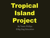 Tropical Island Project