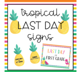 Tropical Last Day of School Signs