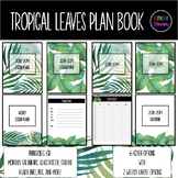 Tropical Leaves Teacher Planner 2018-2019