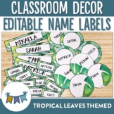Tropical Leaves Themed editable classroom labels