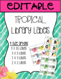 Tropical Library Labels EDITABLE