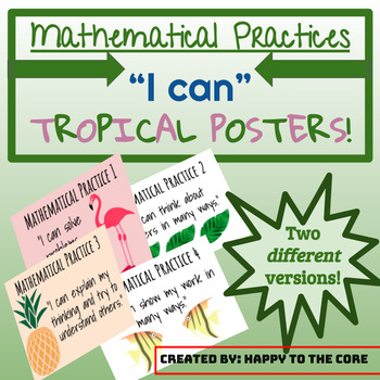 """Tropical Mathematical Practices """"I can"""" Posters"""