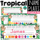 Tropical  Name Plates