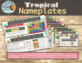 Tropical Nameplates