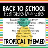 Open House/Meet the Teacher Bundle (Tropical)
