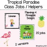 Tropical Paradise Class Jobs / Helpers