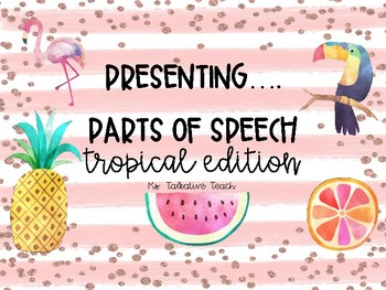 Tropical Parts of Speech